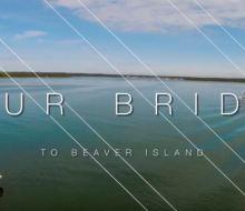 Your Bridge to Beaver Island